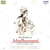Shades Of Madhuvanti by Various Artists