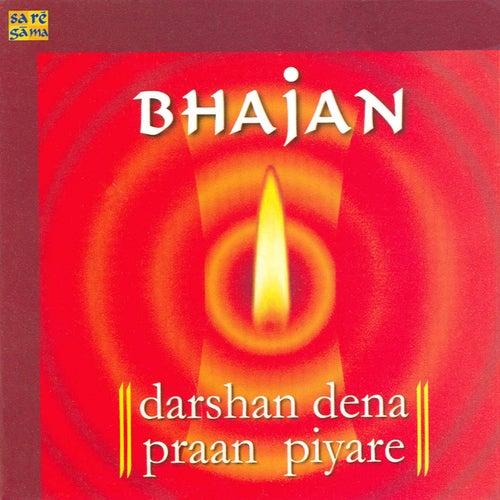 Bhajan - Darsan Dena Praan Piyare by Various Artists