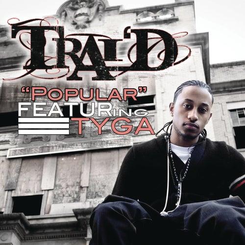 Popular by Trai'D