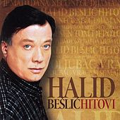 Halid Beslic - Hitovi by Halid Beslic
