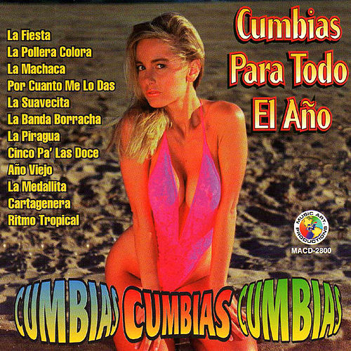 Cumbias Para Todo El Ano by Various Artists