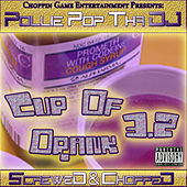 Cup Of Drank 3.2 (Screwed & Chopped) by Pollie Pop