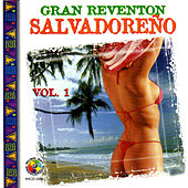 Gran Reventon Salvadoreno Vol. 1 by Various Artists