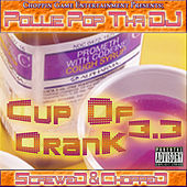 Cup Of Drank 3.3 (Screwed & Chopped) by Pollie Pop