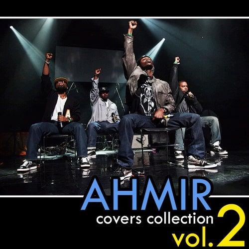 Ahmir: The Covers Collection - Vol. #2 by Ahmir