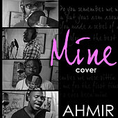 Ahmir: Mine (Cover) by Ahmir