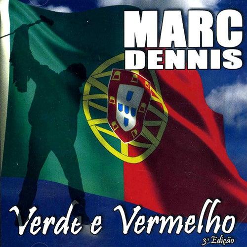 Verde E Vermelho by Marc Dennis