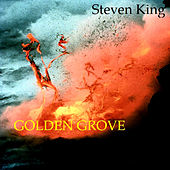 Golden Grove by Steven King