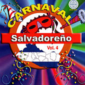Carnaval Salvadoreno Vol. 4 by Various Artists