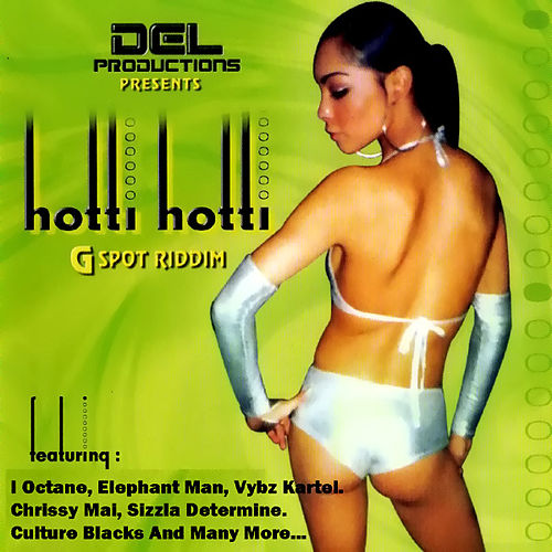 Hotti Hotti Gspot Riddim by Various Artists