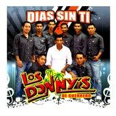 Dias Sin Ti by Los Donny's De Guerrero