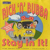 Stay in It! by Rick & Bubba