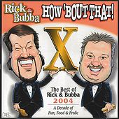 How 'Bout That! by Rick & Bubba