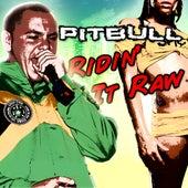 Ridin' It Raw by Pitbull