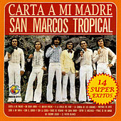 Carta A Mi Madre by San Marcos Tropical