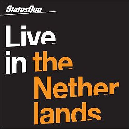 Live In The Netherlands by Status Quo