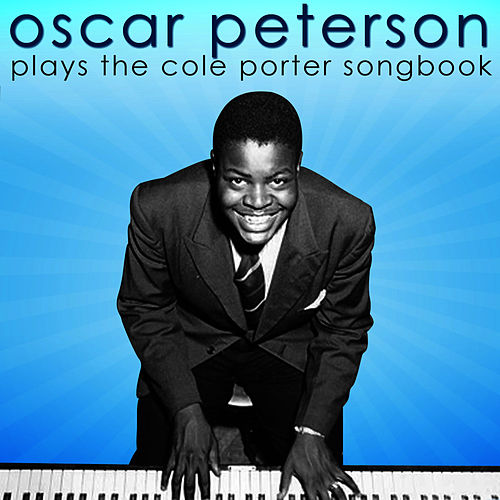 Plays The Cole Porter Songbook by Oscar Peterson