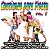 Canciones Para Fiesta-Vol. 1 by Various Artists