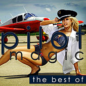 Magic - The Best Of von Pilot