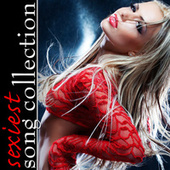 Sexiest Song Collection von Various Artists