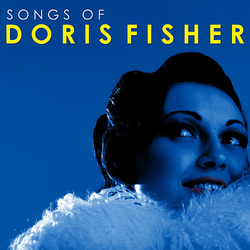 Songs Of Doris Fisher von Various Artists