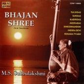 Bhajan Sree - M.S. Subbulakshmi by M.S. Subbu Lakshmi
