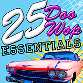 25 Doo Wop Essentials by Various Artists