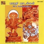 Bharathi Songs- M.S. Subbulakshmi by M.S. Subbu Lakshmi