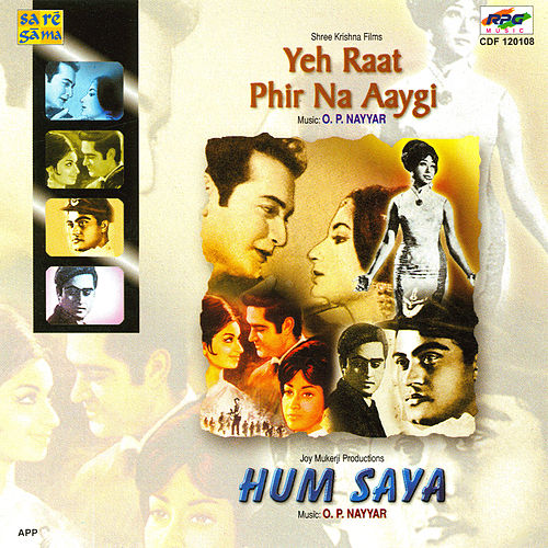 Yeh Raat Phir Na Aayegi/Humsaya by Various Artists