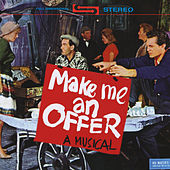 Make Me An Offer - A Musical by Various Artists