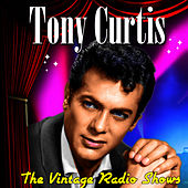 The Vintage Radio Shows von Tony Curtis