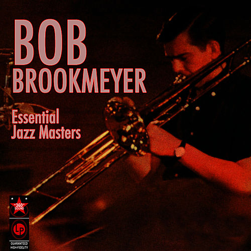Essential Jazz Masters by Bob Brookmeyer