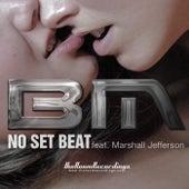 BM feat. Marshall Jefferson - No Set Beat by Marshall Jefferson