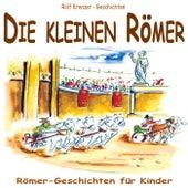 Die kleinen Römer by Rolf Krenzer