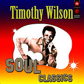 Soul Classics by Timothy Wilson