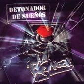 Detonador De Sueños by La Renga