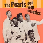 Doo Wop Classics by The Pearls