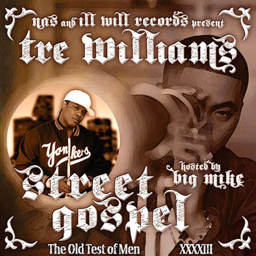 Street Gospel - 'The Old Test Of Men' (Hosted By Big Mike) by Various Artists
