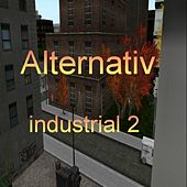 Alternativ - Industrial Vol. 2 by Various Artists