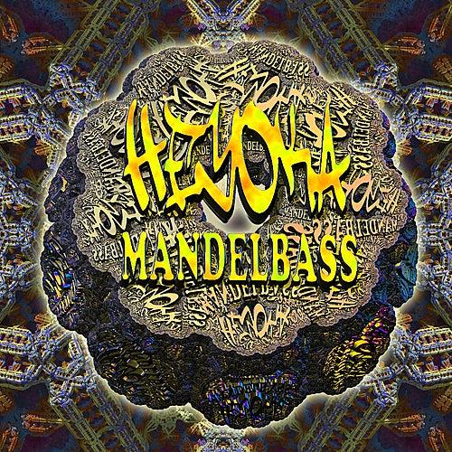 Mandelbass by Heyoka