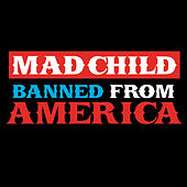 Madchild Banned from America - EP by Madchild