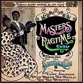 Masters of the Ragtime Guitar by Various Artists