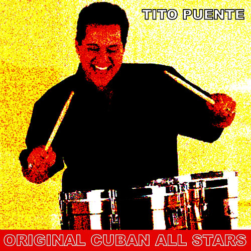 Original Cuban All Star by Tito Puente