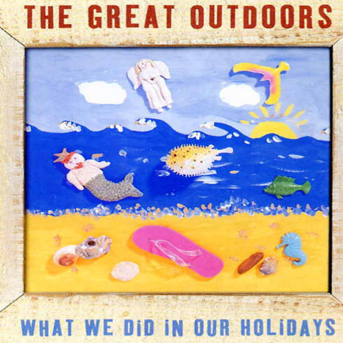 What We Did In Our Holidays by Great Outdoors