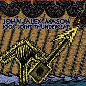 Jook Joint Thunderclap by John-Alex Mason