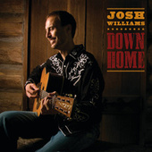 Down Home by Josh Williams