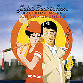 Lulu's Back in Town - Hot Guitar Solos by Ton Van Bergeyk