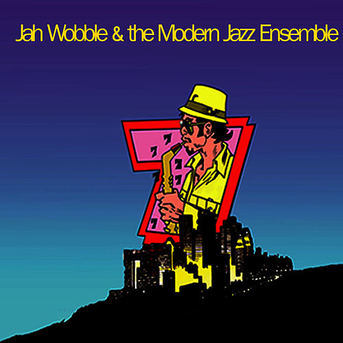 7 by Jah Wobble