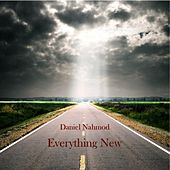 Everything New (Bring It On) - Single by Daniel Nahmod