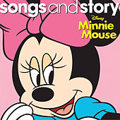 Songs and Story: Minnie Mouse by Various Artists